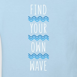 Find your own wave Surf T-shirt Baby Bodysuits - Kids' Organic T-shirt