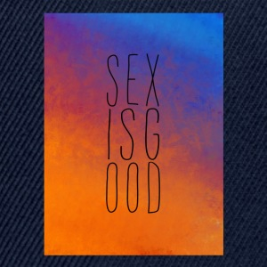 sex is good - Casquette snapback