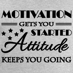 Motivation gets you started... Tee shirts - Sweat-shirt Homme Stanley & Stella