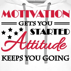 Motivation gets you started... Tee shirts - Sweat-shirt à capuche Premium pour hommes