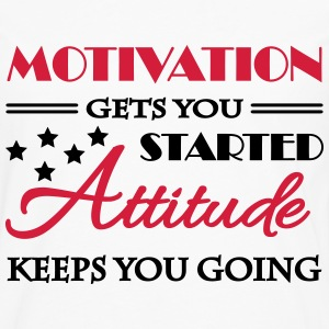 Motivation gets you started... Tee shirts - T-shirt manches longues Premium Homme