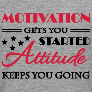Motivation gets you started... T-shirts - Långärmad premium-T-shirt herr