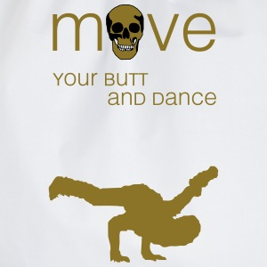 move your butt and dance (hip-hop) Sportbekleidung - Turnbeutel