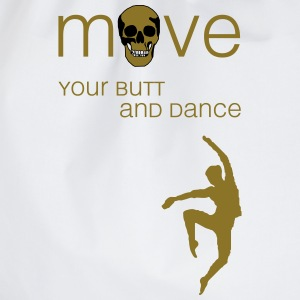 move your butt and dance (jazz) T-Shirts - Turnbeutel