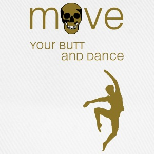move your butt and dance (jazz) T-Shirts - Baseballkappe