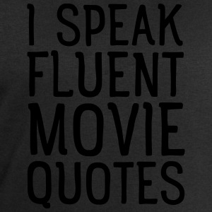 I Speak Fluent Movie Quotes T-Shirts - Men's Sweatshirt by Stanley & Stella