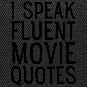 I Speak Fluent Movie Quotes Koszulki - Czapka typu snapback
