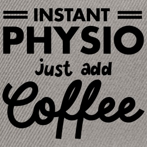 Instant Physio - Just Add Coffee T-Shirts - Snapback Cap