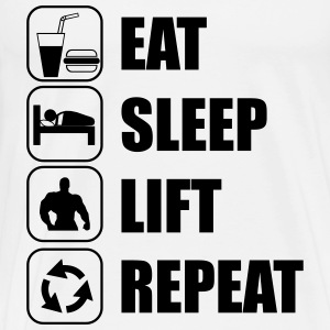 Eat,sleep,Lift,repeat Funny Gym - Camiseta premium hombre