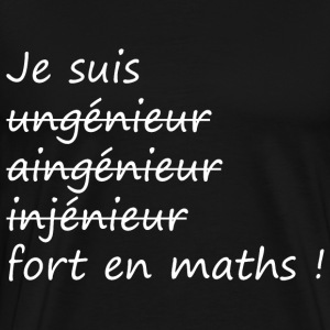 Je suis fort en maths ! Sweat-shirts - T-shirt Premium Homme