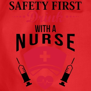 Safety first. Drink with a nurse T-Shirts - Drawstring Bag
