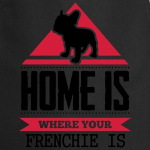 home is where your frenchi is Koszulki - Fartuch kuchenny