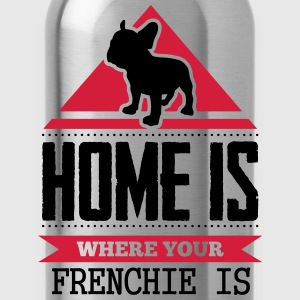 home is where your frenchi is Magliette - Borraccia