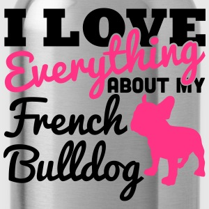I Love Everything About My French Bulldog Tee shirts - Gourde