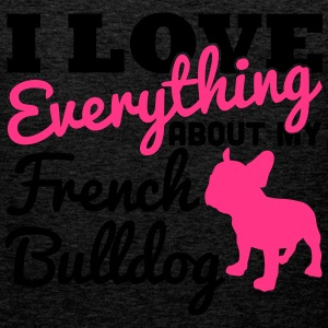 I Love Everything About My French Bulldog T-shirts - Mannen Premium tank top