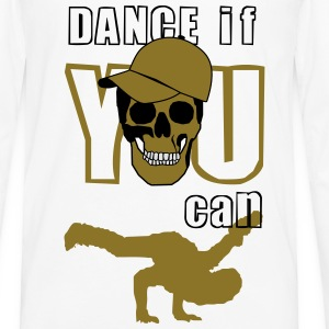 dance if you can T-Shirts - Männer Premium Langarmshirt
