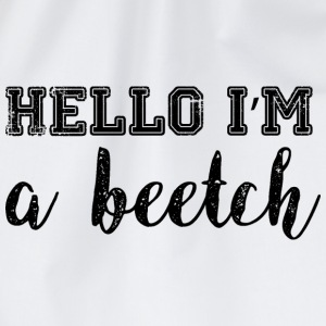 Hello, I'm a Beetch T-Shirts - Sportstaske