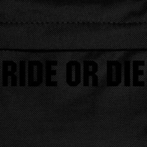 Ride or die T-Shirts - Kids' Backpack