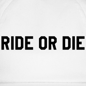 Ride or die Tee shirts - Casquette classique