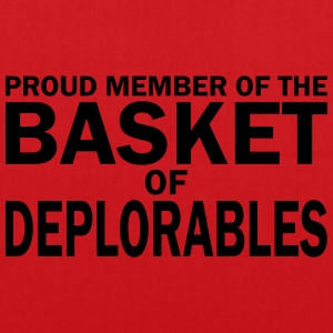PROUD MEMBER OF THE BASKET OF DEPLORABLES T-Shirts - Tote Bag