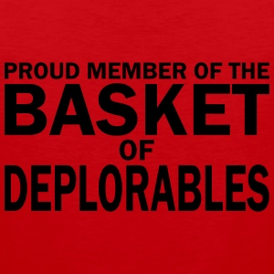 PROUD MEMBER OF THE BASKET OF DEPLORABLES T-Shirts - Men's Premium Tank Top