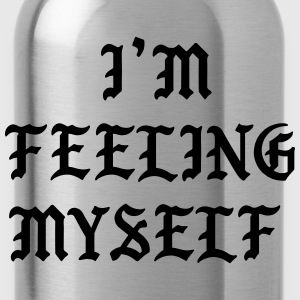 I'm feeling myself T-Shirts - Water Bottle