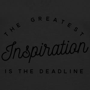 The greatest inspiration is the deadline Bouteilles et Tasses - T-shirt manches longues Premium Homme