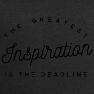 The greatest inspiration is the deadline Bouteilles et Tasses - Sweat-shirt Homme Stanley & Stella