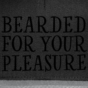 Bearded For Your Pleasure T-Shirts - Snapback Cap