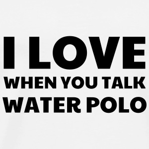 Water Polo / Waterpolo / Water-Polo / Wasserball Mugs & Drinkware - Men's Premium T-Shirt