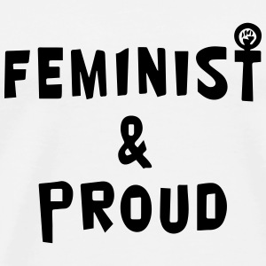 Feminist & Proud Mugs & Drinkware - Men's Premium T-Shirt