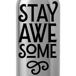 Stay Awesome T-Shirts - Trinkflasche