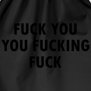 Fuck You Shameless Lip (Fuck You You Fucking Fuck) T-Shirts - Drawstring Bag