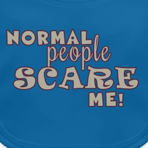 Normal People Scare Me Shirts - Baby Organic Bib
