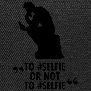 To #Selfie Or Not To #Selfie T-Shirts - Snapback Cap