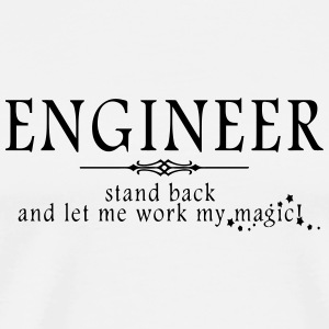 Engineer - Stand Back! Mugs & Drinkware - Men's Premium T-Shirt