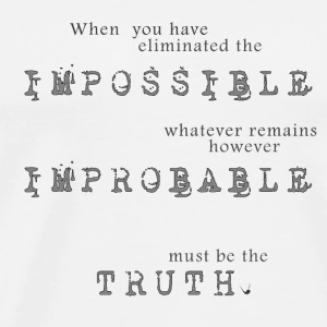 Impossible Improbable Truth Mugs & Drinkware - Men's Premium T-Shirt