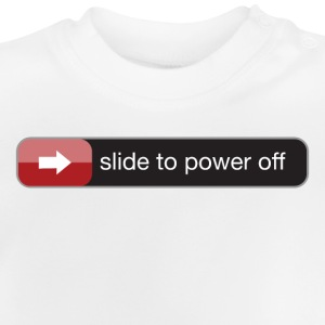 slide to power off baby T-Shirts - Baby T-Shirt