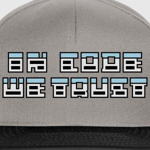In code we trust Tee shirts - Casquette snapback