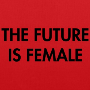 The future is female T-Shirts - Tote Bag