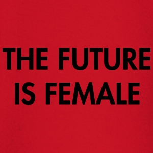 The future is female T-Shirts - Baby Long Sleeve T-Shirt