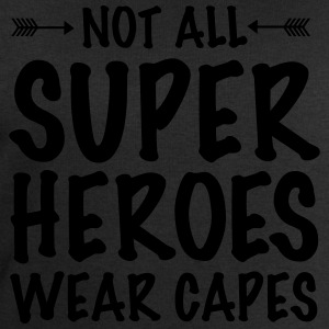 Not All Superheroes Wear Capes T-Shirts - Men's Sweatshirt by Stanley & Stella