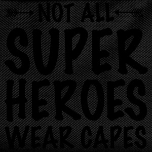 Not All Superheroes Wear Capes T-Shirts - Kids' Backpack