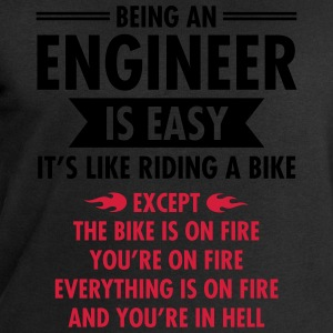 Being An Engineer Is Easy... Tee shirts - Sweat-shirt Homme Stanley & Stella