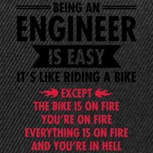 Being An Engineer Is Easy... T-shirts - Snapback cap