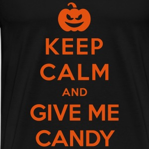 Keep Calm Give Me Candy - Funny Halloween Pullover & Hoodies - Männer Premium T-Shirt