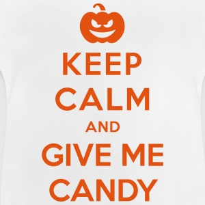 Keep Calm Give Me Candy - Funny Halloween Shirts - Baby T-Shirt