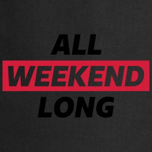 All Weekend Long #AllWeekendLong Pullover & Hoodies - Kochschürze