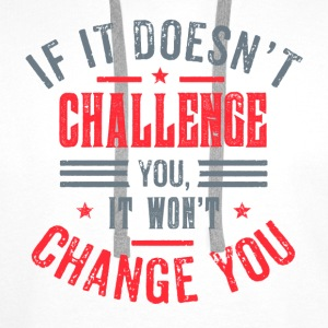 Take on the challenge! T-Shirts - Männer Premium Hoodie