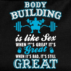 Body Building Is Like Sex T-Shirts - Kids' Backpack